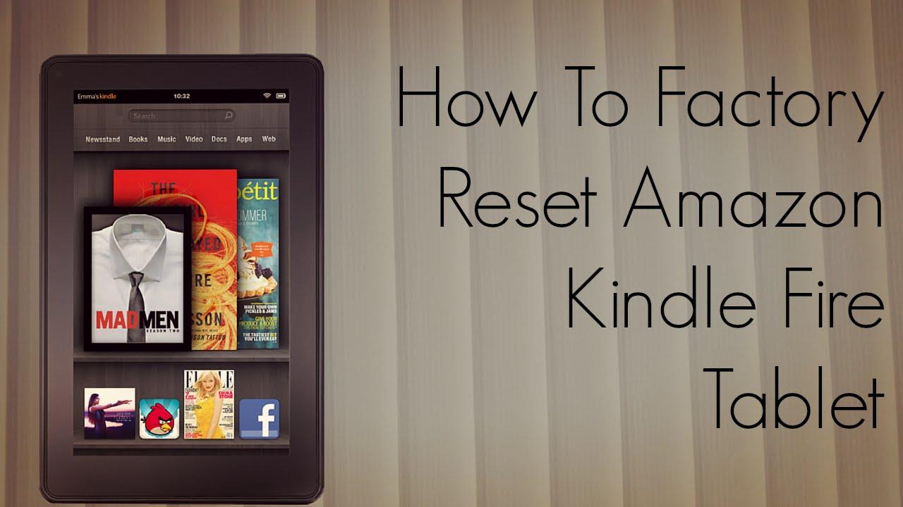 Hard Reset Kindle Fire