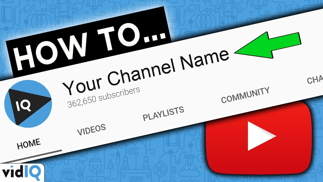 change your YouTube channel name